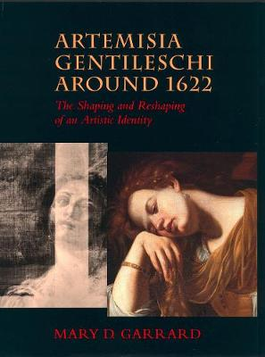 Artemisia Gentileschi around 1622: The Shaping and Reshaping of an Artistic Identity - The Discovery Series 11 (Paperback)