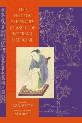 The Yellow Emperor's Classic of Internal Medicine (Paperback)