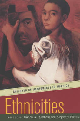 Ethnicities: Children of Immigrants in America (Paperback)