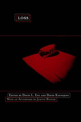 Loss: The Politics of Mourning (Paperback)