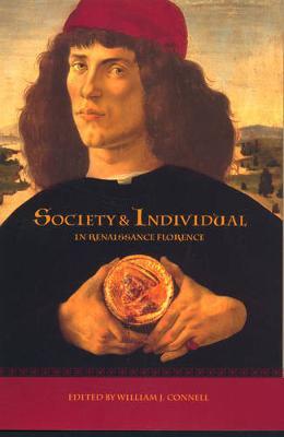 Society and Individual in Renaissance Florence (Hardback)