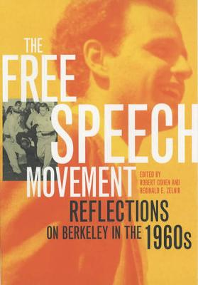 The Free Speech Movement: Reflections on Berkeley in the 1960s (Paperback)