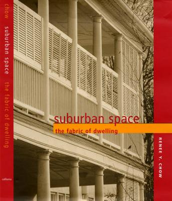 Suburban Space: The Fabric of Dwelling (Hardback)
