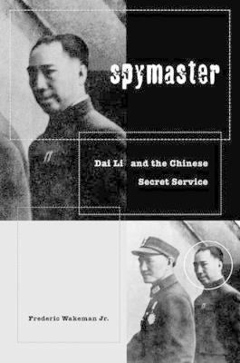 Spymaster: Dai Li and the Chinese Secret Service (Hardback)