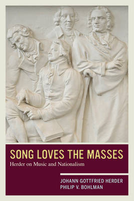 Song Loves the Masses: Herder on Music and Nationalism (Paperback)