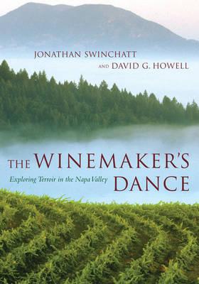 The Winemaker's Dance: Exploring Terroir  in the Napa Valley (Hardback)