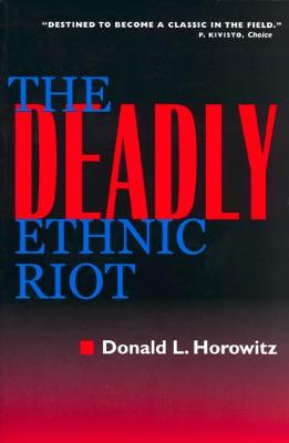 The Deadly Ethnic Riot (Paperback)
