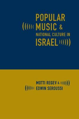 Popular Music and National Culture in Israel (Paperback)