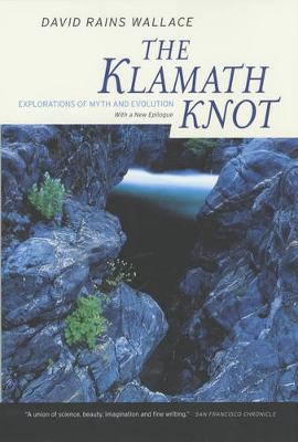 The Klamath Knot: Explorations of Myth and Evolution (Paperback)