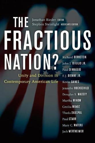 The Fractious Nation?: Unity and Division in Contemporary American Life (Paperback)