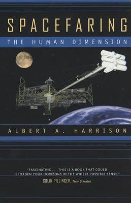 Spacefaring: The Human Dimension (Paperback)