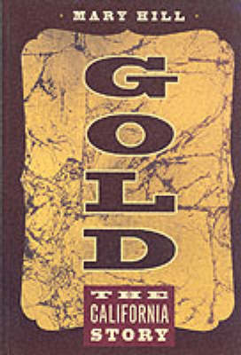Gold: The California Story (Paperback)