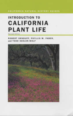 Introduction to California Plant Life - California Natural History Guides v.69 (Hardback)