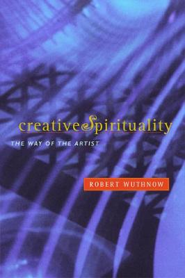 Creative Spirituality: The Way of the Artist (Paperback)