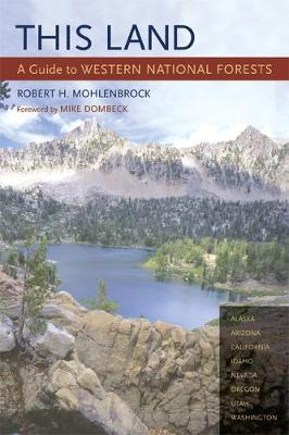 This Land: A Guide to Western National Forests (Paperback)