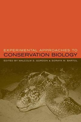 Experimental Approaches to Conservation Biology (Hardback)