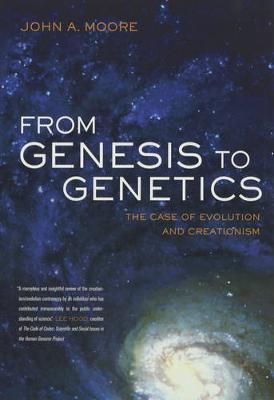From Genesis to Genetics: The Case of Evolution and Creationism (Paperback)