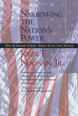 Narrowing the Nation's Power: The Supreme Court Sides with the States (Paperback)