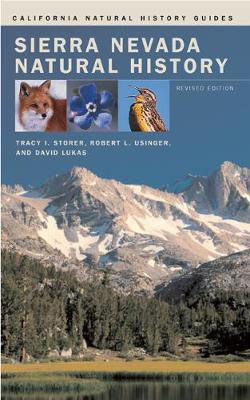 Sierra Nevada Natural History - California Natural History Guides 73 (Paperback)