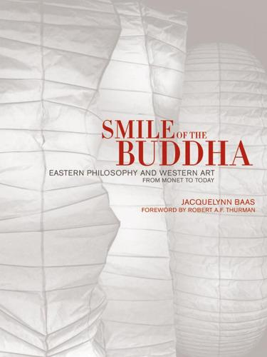 Smile of the Buddha: Eastern Philosophy and Western Art from Monet to Today (Hardback)