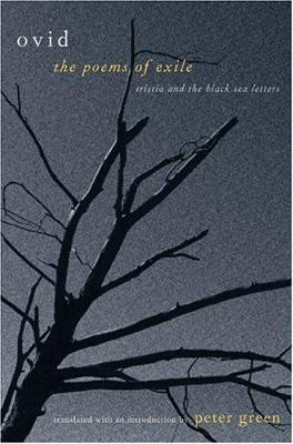 The Poems of Exile: Tristia and the Black Sea Letters (Paperback)