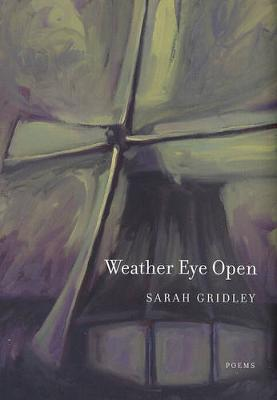 Weather Eye Open: Poems - New California Poetry 13 (Paperback)