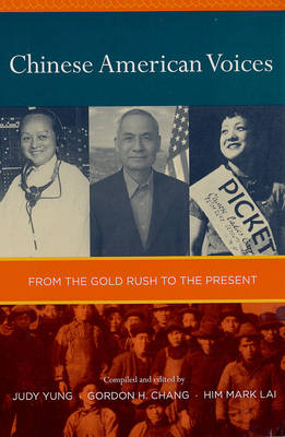 Chinese American Voices: From the Gold Rush to the Present (Paperback)