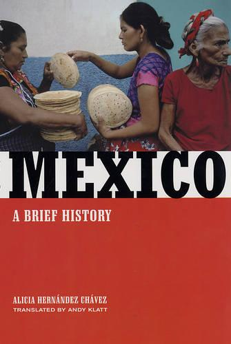 Mexico: A Brief History (Paperback)