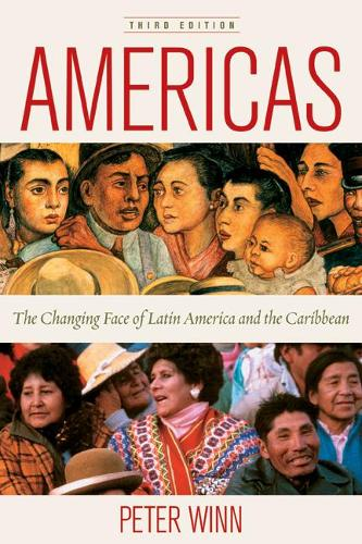 Americas: The Changing Face of Latin America and the Caribbean (Paperback)