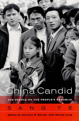 China Candid: The People on the People's Republic (Paperback)