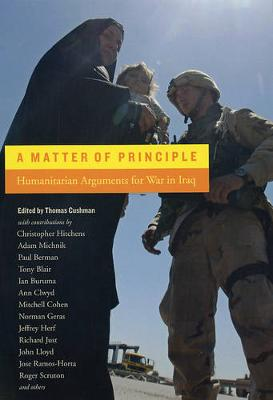 A Matter of Principle: Humanitarian Arguments for War in Iraq (Paperback)