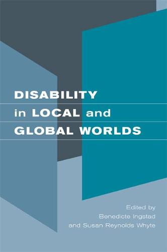Disability in Local and Global Worlds (Paperback)
