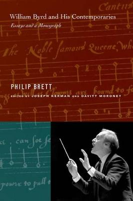 William Byrd and His Contemporaries: Essays and a Monograph (Hardback)