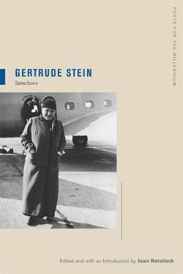 Gertrude Stein: Selections - Poets for the Millennium 6 (Paperback)