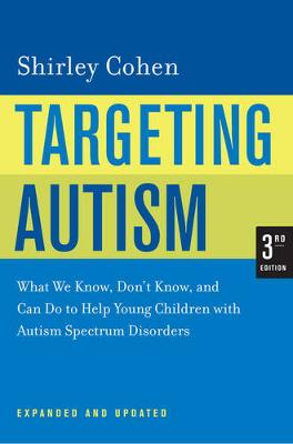 Targeting Autism: What We Know, Don't Know, and Can Do to Help Young Children with Autism Spectrum Disorders (Paperback)