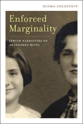 Enforced Marginality: Jewish Narratives on Abandoned Wives (Hardback)