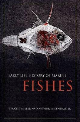 Early Life History of Marine Fishes (Hardback)