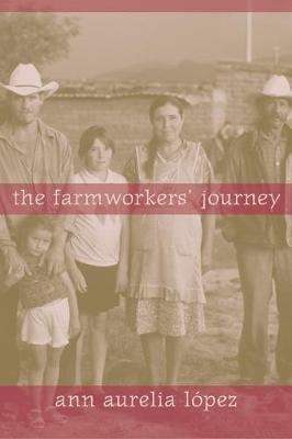 The Farmworkers' Journey (Paperback)
