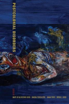 Postcolonial Disorders - Ethnographic Studies in Subjectivity 8 (Paperback)