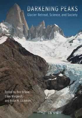 Darkening Peaks: Glacier Retreat, Science, and Society (Hardback)