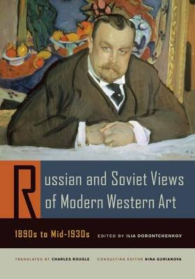 Russian and Soviet Views of Modern Western Art, 1890s to Mid-1930s - Documents of Twentieth-Century Art (Paperback)