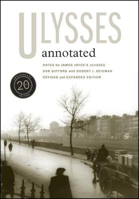 <i>Ulysses</i> Annotated: Revised and Expanded Edition (Paperback)