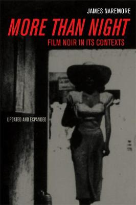 More than Night: Film Noir in Its Contexts (Paperback)