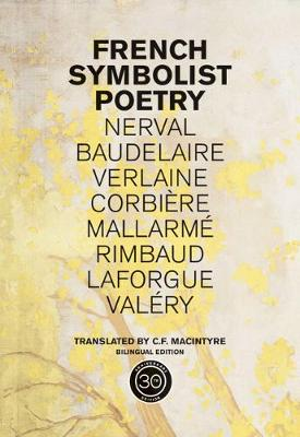 French Symbolist Poetry, 50th Anniversary Edition, Bilingual Edition (Paperback)