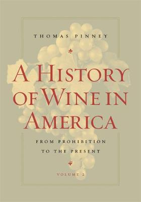A History of Wine in America, Volume 2: From Prohibition to the Present (Paperback)