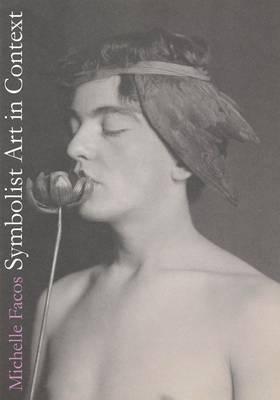 Symbolist Art in Context (Paperback)