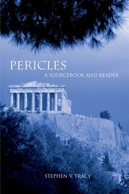 Pericles: A Sourcebook and Reader (Hardback)