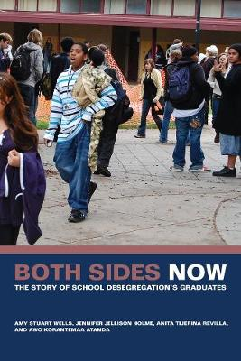 Both Sides Now: The Story of School Desegregation's Graduates (Paperback)