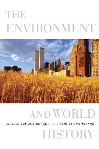 The Environment and World History - California World History Library 9 (Paperback)