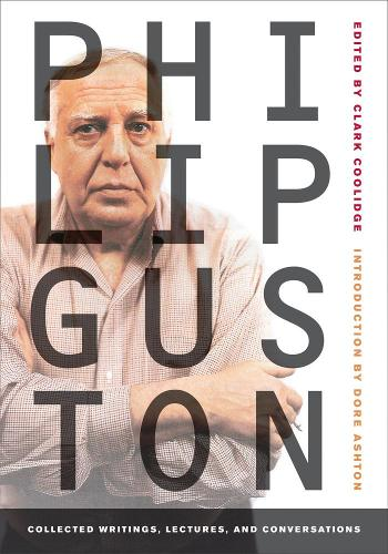 Philip Guston: Collected Writings, Lectures, and Conversations - Documents of Twentieth-Century Art (Paperback)